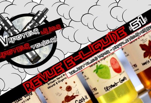 Revue E-Liquide – Mapple Mountain Breakfast – Velvet Cloud Vapor – USA – #51
