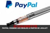 E-CIG : Paypal change les règles à partir de juillet !