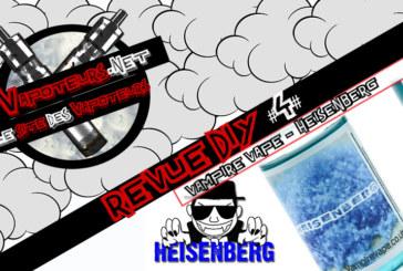 La Revue DIY #4 – HEISENBERG – VAMPIRE VAPE (UK)