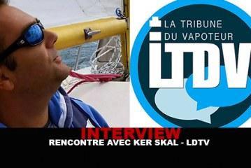 INTERVIEW : Rencontre avec Ker Skal (La Tribune du Vapoteur)