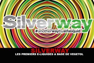 SILVERWAY : Les premiers e-liquides à base de Vegetol®