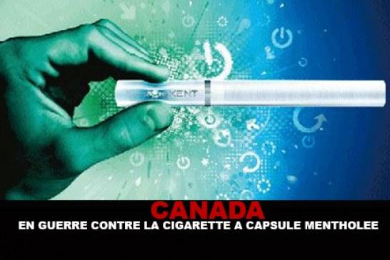 CANADA : En guerre contre la cigarette à capsule mentholée !
