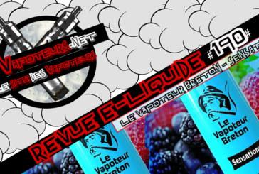 Recensione di E-Liquid #190 - THE BRETON VAPOINT - SENSATIONS (IT)