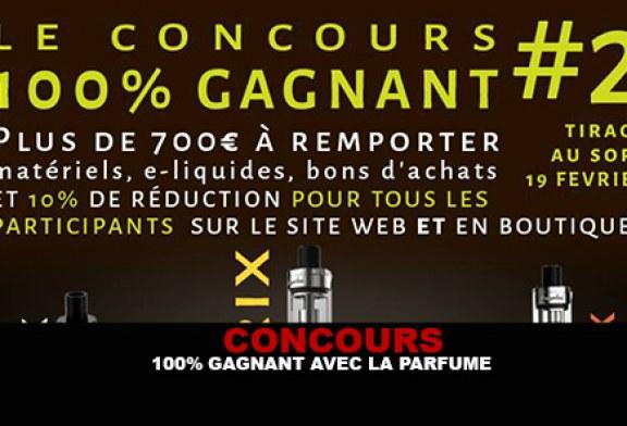 CONCOURS : 100% Gagnant avec la Parfume !
