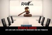 ETATS-UNIS : Les lois sur l'e-cigarette rédigées par Big Tobacco.