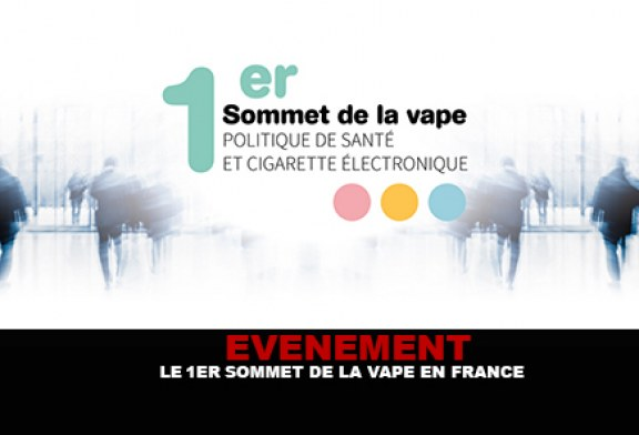 EVENEMENT : Le 1er sommet de la vape en France.