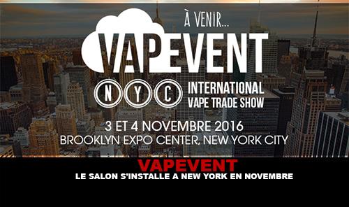 Vapevent le salon s 39 installe new york en novembre for Salons novembre 2016