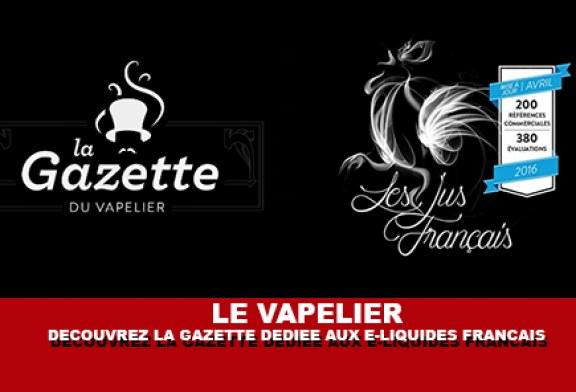LE VAPELIER : Découvrez la gazette 100% dédiée aux e-liquides français.