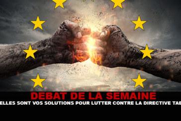 DEBAT : Quelles sont vos solutions pour lutter contre la directive tabac ?
