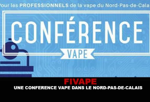 FIVAPE : Une conférence vape dans le Nord-Pas-de-Calais.