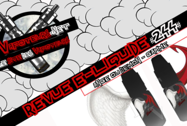 Revue E-Liquide #244 – ANGE OU DÉMON – GAMME (FR)