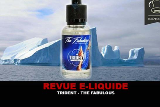 REVUE : TRIDENT PAR THE FABULOUS