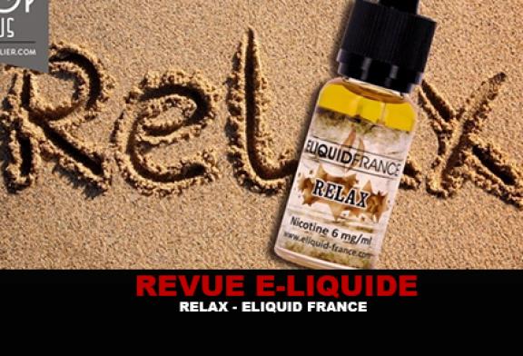 REVUE : RELAX (GAMME PREMIUM) PAR ELIQUID FRANCE