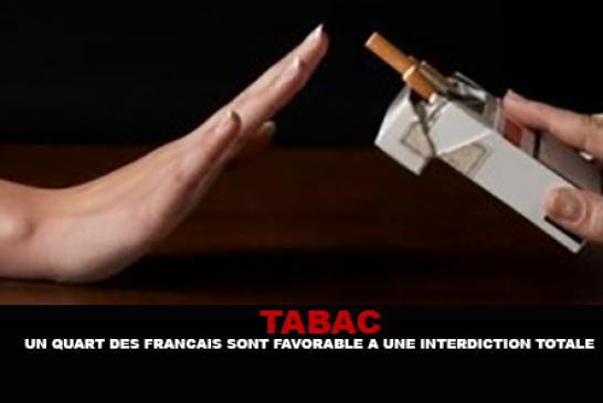 TABAC : Un quart des Français sont favorable à une interdiction totale
