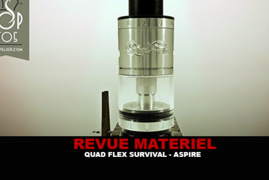 REVUE : QUAD-FLEX SURVIVAL KIT PAR ASPIRE