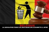 BELGIQUE : La législation force les boutiques de e-cigarette à jeter..