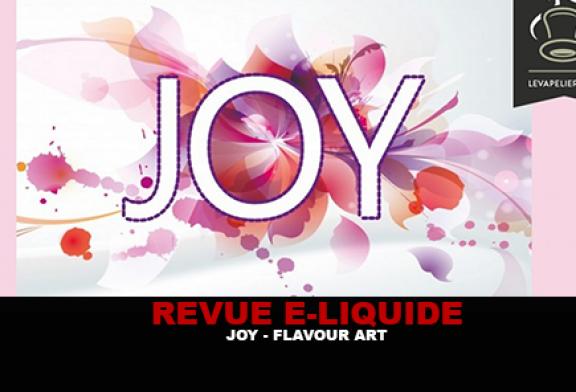 REVUE : JOY (GAMME E-MOTION) PAR FLAVOUR ART