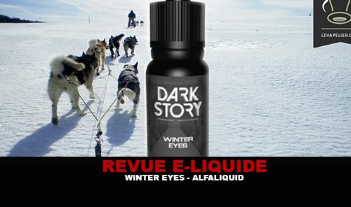 REVUE : WINTER EYES (GAMME DARK STORY) PAR ALFALIQUID