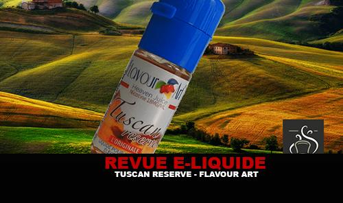 REVUE : TUSCAN RESERVE PAR FLAVOUR ART
