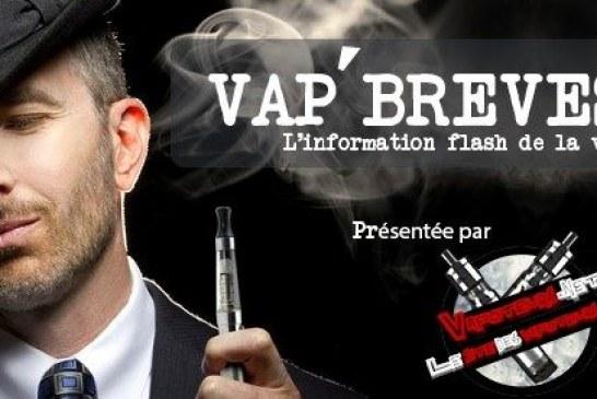 VAP'BREVES : L'actualité du Mardi 1er Août 2017.