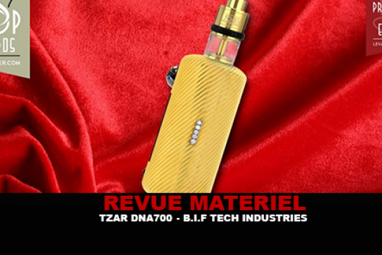 REVUE : TZAR DNA700 PAR B.I.F TECH INDUSTRIES