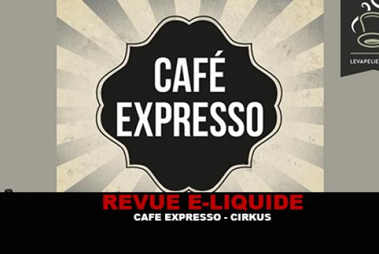 REVUE : CAFE EXPRESSO (GAMME CIRKUS AUTHENTIC) PAR VDLV