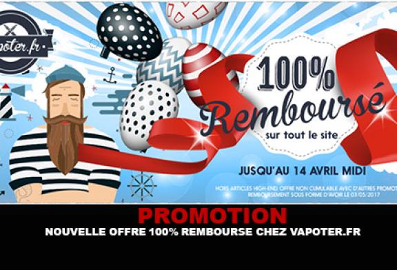 PROMOTION : Une nouvelle offre 100% remboursée pour Pâques chez Vapoter.fr