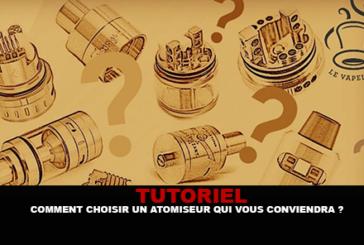 TUTORIEL : Comment choisir un atomiseur qui vous conviendra ?