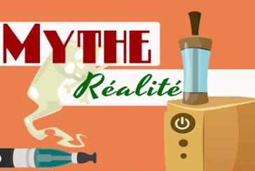 DOSSIER : Les 5 plus grands mythes autour de la cigarette électronique.
