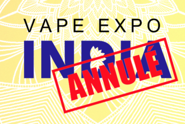 INDE : Les autorités du pays interdisent le Vape Expo India !