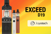 INFO BATCH : Exceed D19 (Joyetech)