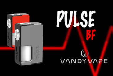 INFO BATCH : Pulse BF (Vandy Vape)