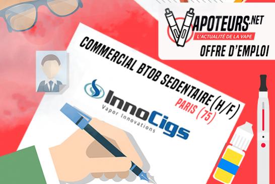 OFFERTA DI LAVORO: Sedentary BtoB Commercial (H / F) - Innocigs - Paris (75)
