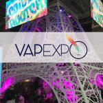 VAPEXPO: הכנסים של מהדורת 10e של מופע הסיגריה האלקטרוני זמינים!