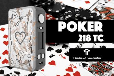 מידע נוסף: Poker 218 TC (Teslacigs)